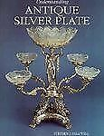Understanding Antique Silver Plate : Reference&Price Guide by Helliwell Book