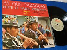LP FACIO SANTILLAN m.romero HARPE FLUTE INDIEN Music from AY QUE Paraguay ANDES