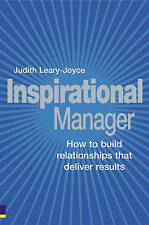 Inspirational Manager: How to Build Relationships That Deliver Results,VERYGOOD