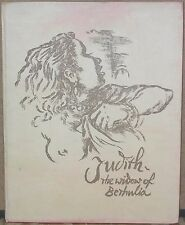 Judith, The Widow of Bethulia-The Drawings & Script of Richard Ziegler-#1st Ed.