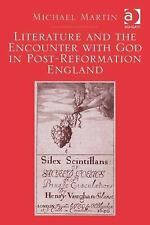 Literature and the Encounter with God in Post-Reformation England (2014,...
