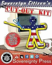 Sovereign Citizen's Cut-Out Kit 1. 0 : Cut the Government Out of Your Life...