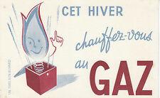 Buvard Vintage Cet Hiver Chauffez vous au Gaz