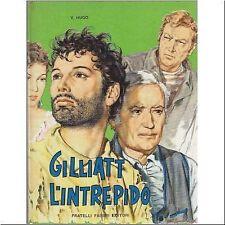 GILLIAT L'INTREPIDO di Victor Hugo illustrato da Bartoli - Fratelli Fabbri 1961
