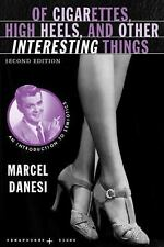 Of Cigarettes, High Heels, and Other Interesting Things: An Introduction to Semi