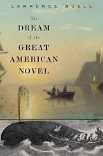 The Dream of the Great American Novel, Buell, Lawrence, New Book