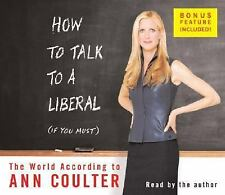 New Sealed How To Talk To A Liberal by Ann Coulter 5hrs 4 Disc CD's