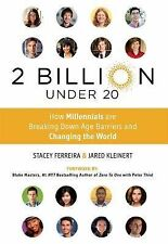 2 Billion under 20 : How Millennials Are Breaking down Age Barriers and...