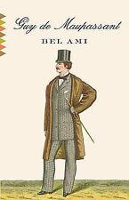Bel Ami (Vintage Classics)