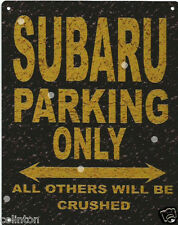 SUBARU PARKING METAL SIGN RUSTIC VINTAGE STYLE 8x10in 20x25cm garage