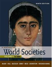 A History Of World Societies Volume 1 by John P Mckay