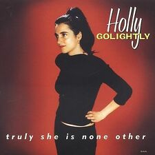 Holly Golightly : Truly She Is None Other CD (2005)
