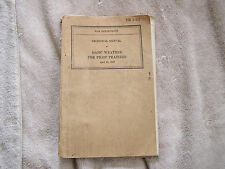 US War Department TM 1-232 Technical Manual Basic Weather Pilot Trainees 1942