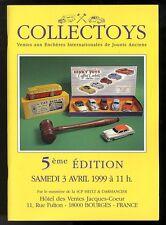 COLLECTOYS  5eme  vente de jouets anciens    3 avril 1999