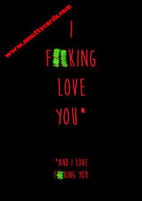 I F###ing Love You ~ Potty Mouth Cards - PM-KVMG01