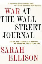 War at the Wall Street Journal: Inside the Struggle to Control an American Busin