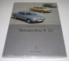 Bildband Mercedes Benz W 123 Coupe T-Modell Michael Rohde Jens-Peter Sirup NEU!
