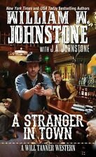 A Stranger in Town (A Will Tanner Western)