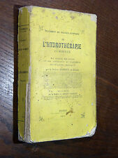 Docteur Andrieux L'HYDROTHÉRAPIE COMBINÉE Éd. Gallice  BRIOUDE Haute-Loire 1874