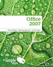 Microsoft Office 2007 in Simple Steps Mr Greg Holden Very Good Book