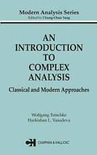 NEW - An Introduction to Complex Analysis: Classical and Modern Approaches