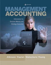 Management Accounting: Information for Decision-Making and Strategy Execution...