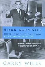 Nixon Agonistes: The Crisis of the Self-Made Man, Garry Wills, Good Book