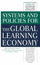 Systems and Policies for the Global Learning Economy (International Series on Te
