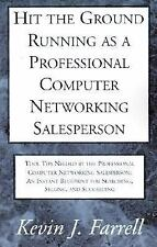 Hit the Ground Running As a Professional Computer Networking Salesperson