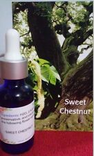 SWEET CHESTNUT Flower Essence / Esencia Floral SWEET CHESTNUT ( 30 ML )