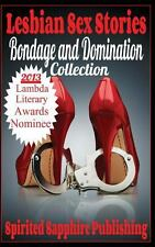 Bondage and Domination Collection by Spirited Sapphire Publishing (2013,...
