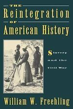 The Reintegration of American History: Slavery and the Civil War-ExLibrary
