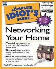 Complete Idiot's Guide to Networking Your Home