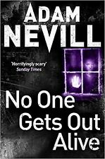 No One Gets Out Alive by Adam Nevill, Book, New (Paperback, 2014)