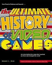 The Ultimate History of Video Games [Paperback] by Steven Kent