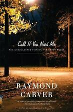 Call If You Need Me: The Uncollected Fiction and Other Prose-ExLibrary