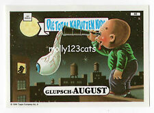Die Total Kaputten Garbage Pail Kids GPK Topps German 1994 #46 Glupsch-August