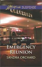 Emergency Reunion by Sandra Orchard,  Love-Inspired Romantic Suspense, pb