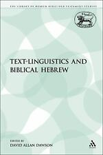 The Library of Hebrew Bible/Old Testament Studies: Text-Linguistics and...