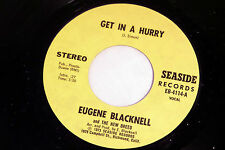 Eugene Blacknell:Get In a Hurry / Cousin John  [NEW & Unplayed]