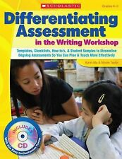 Differentiating Assessment in the Writing Workshop Kindergarten Grade 1 2 W/CD