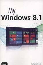 My...: My Windows 8.1 by Katherine Murray (2013, Paperback)