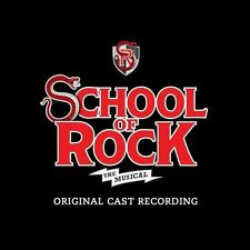 School Of Rock: The Musical - Original Broadway Cast - CD New Sealed
