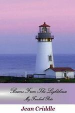 Beams from the Lighthouse : My Facebook Posts by Jean Criddle (2013, Paperback)