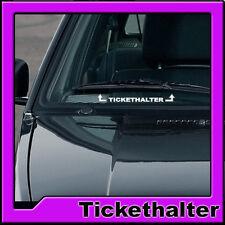 TICKETHALTER weiss AUFKLEBER STICKER STRAFZETTEL SHOCKER TUNING AUTO AUFKLEBER