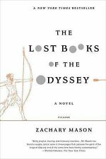 The Lost Books of the Odyssey: A Novel by Mason, Zachary