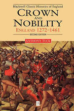 Crown and Nobility: England, 1272-1461 by Anthony Tuck (Paperback, 1999)
