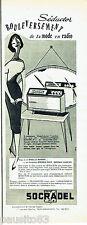 PUBLICITE ADVERTISING 125  1959  Transistor  Séductor de Socradel  RTL EUROPE