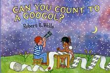 Can You Count to a Googol? Wells of Knowledge Science