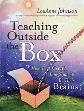 Teaching Outside the Box: How to Grab Your Students by